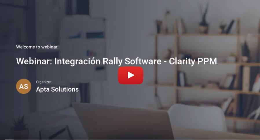 webinar integración Clarity PPM - Rally Software
